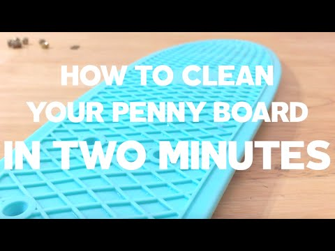 How To Clean Your Penny Board in Two Minutes