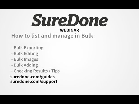 SureDone Webinar: Bulk Management