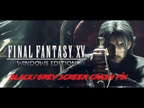 (updated) Final Fantasy 15 (PC) black/grey screen crash fix (check description)