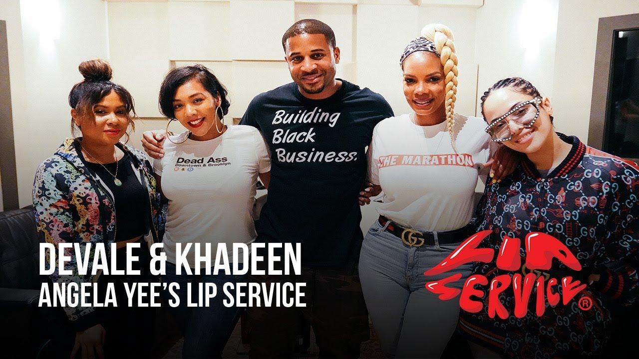 Angela Yee's Lip Service Ft. Devale & Khadeen