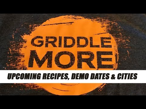 Upcoming Blackstone Recipes And Griddle Demo Appearances
