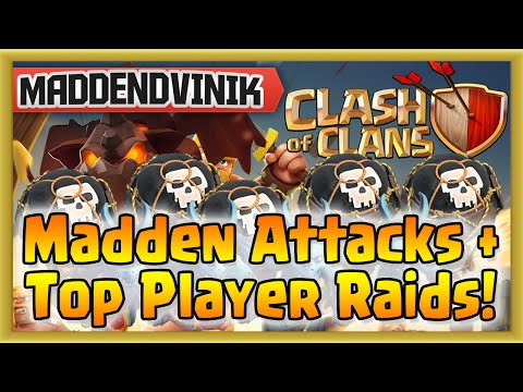 Clash of Clans - Madden Attacks + Top Player Raids! (Gameplay Commentary)