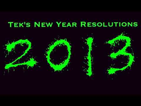 Tek's New Year Resolutions