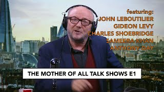 The Mother of All Talk Shows: UNLEASHED