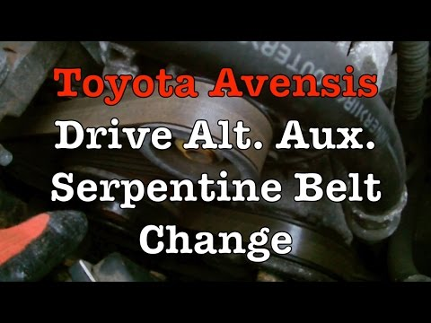 How To Change Toyota Avensis Alt Belt (Serpentine, Drive, Aux)