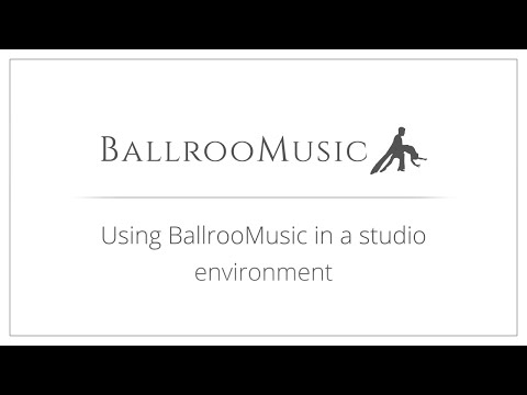 Using BallrooMusic in a studio environment