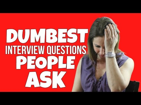 THE STUPIDEST INTERVIEW QUESTIONS AND HOW TO ANSWER THEM!! | Debra Wheatman