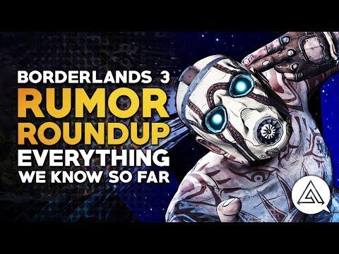 Rumor Roundup: Borderlands 3 - Everything We Know So Far