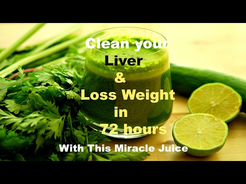 Clean your liver to loss weight in 72hrs 100% works