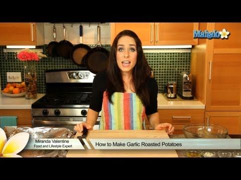 How to Make Garlic Roasted Potatoes