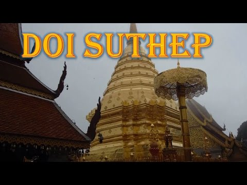 Wat Phra That Doi Suthep (Chiang Mai) -  A visit to the Temple