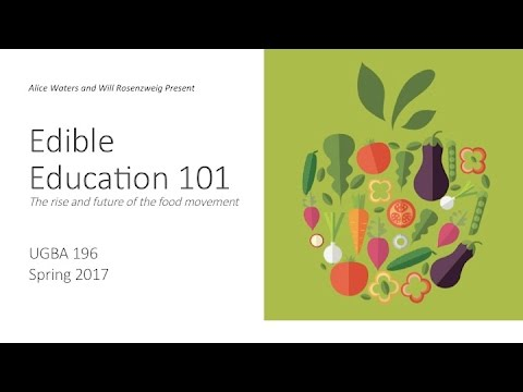 Edible Education 101: Transparency in the Food System with Michael Pollan and Raj Patel