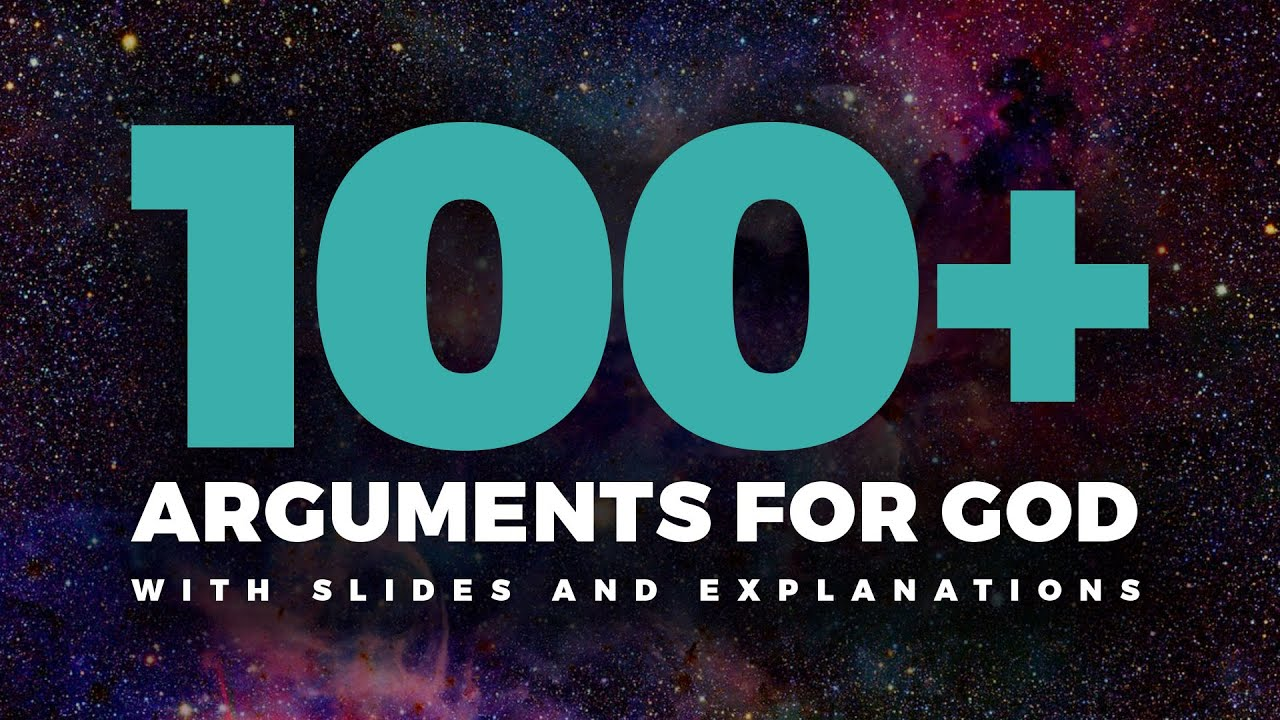Over 100 Arguments for the Existence of God