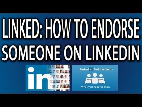 LinkedIn: How to Endorse Someone On Linkedin
