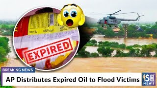 AP Distributes Expired Oil to Flood Victims