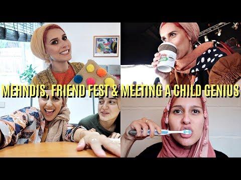 MY WEEK OF MEHNDIS, MEETING A CHILD GENIUS & FRIENDS FEST!