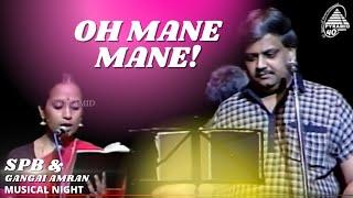 Oh Mane Mane   SPB And Gangai Amaran Musical Night