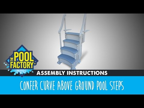 Confer Curve Above Ground Pool Steps - Assemby