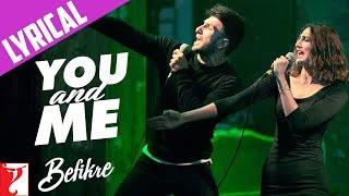 Lyrical: You and Me Song with Lyrics | Befikre | Ranveer Singh | Vaani Kapoor | Jaideep Sahni