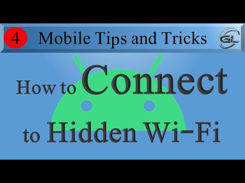 How To Connect To Hidden Wi-Fi In Any Android Phone
