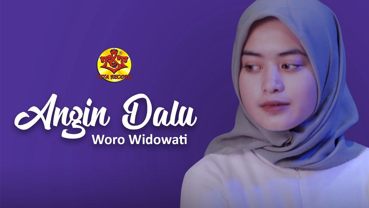 Angin Dalu  | Woro Widowati ( Official Music Video )