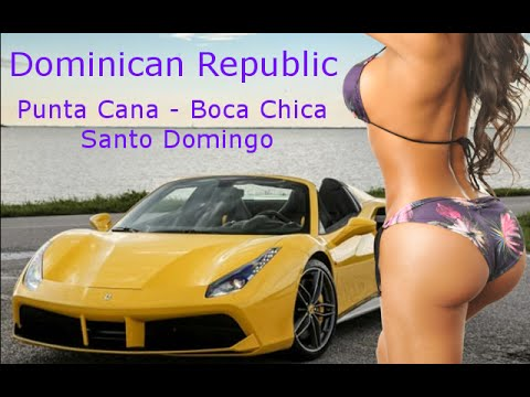 Dominican Republic - Punta Cana, Boca Chica, Santo Domingo - NIGHTLIFE