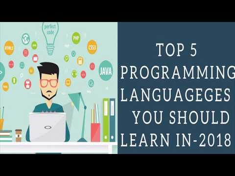Top 5 Programming Languages You Should Learn In - 2018