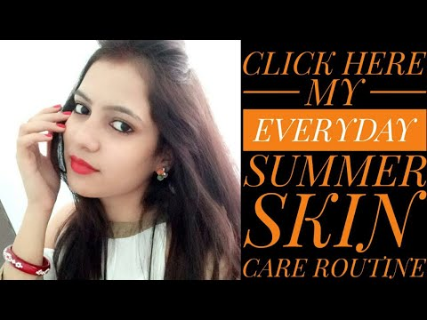 My Summer Morning Skin Care Routine/Summer Morning Skin Care Tips||TipsToTop By Shalini