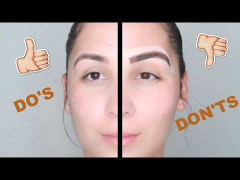 EYEBROW MISTAKES TO AVOID (THE DO'S AND DON'TS FOR THE EYEBROWS)