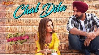 Chal Dila   Ricky Khan   Gippy Grewal   Sargun Mehta   Chandigarh Amritsar Chandigarh