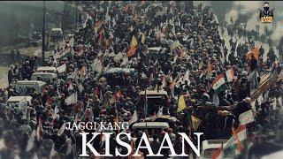 Kisaan (full song) Jaggi Kang | Envy | New Punjabi Song 2021