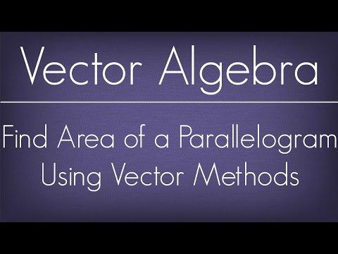 How To Find Area Of The Parallelogram Using Vector Methods / Vector Algebra / Maths Algebra