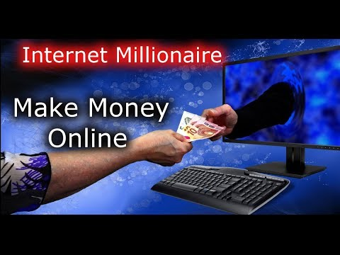 How To Make Money On Internet - Journey to Become the Next Internet Millionaire
