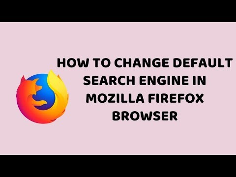 How to Change Default Search Engine in Mozilla Firefox Browser | Tutorials in Hindi
