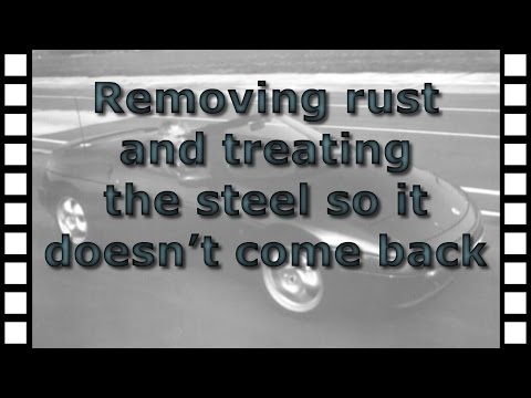 Removing rust and treating the steel so it doesn't come back