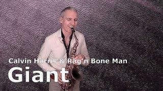 GIANT - CALVIN HARRIS & RAG
