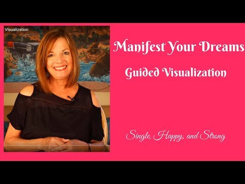 Manifest Your Dreams - Guided Visualization
