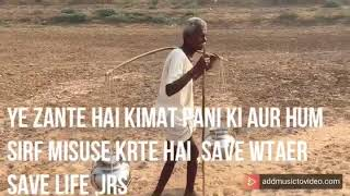 Save water save life / Jeet Raidutt