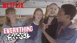 Everything Sucks! | Featurette: Behind The Scenes | Netflix
