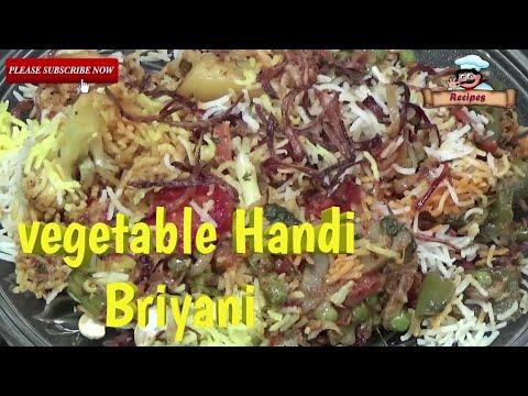 Vegetable Handi Briyani Recipe \ वेजिटेबल हांड़ी बिरयानी बनाने का आसान तरीका