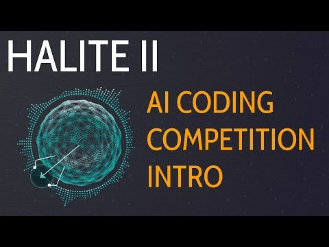 Introduction - Halite II 2017 Artificial Intelligence Competition p.1