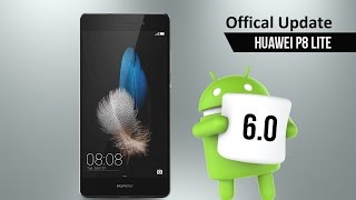 Huawei P8 Lite ALE-L21(Dual Sim) official  update to Android 6.0 Marshmallow