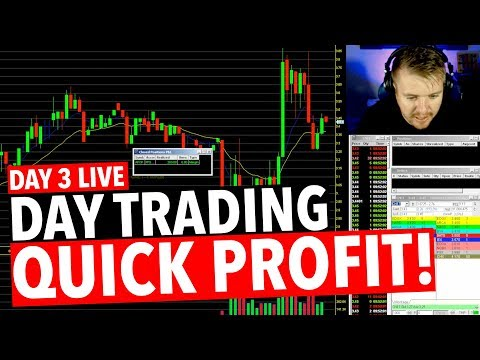 Day 3 Day Trading LIVE! QUICK PROFIT!
