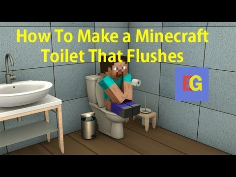 How To Make a Minecraft Toilet That Flushes! [2014][HD]