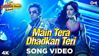 Main Tera Dhadkan Teri Song Video - Ajab Prem Ki Ghazab Kahani | Ranbir Kapoor, Katrina Kaif