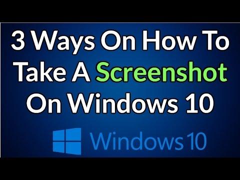 3 Ways On How To Take A Screenshot On Windows 10