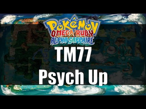 Pokemon Omega Ruby & Alpha Sapphire | Where to get TM77 Psych Up