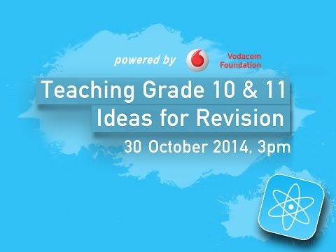 Science: Ideas for Revision for Grades 10 & 11