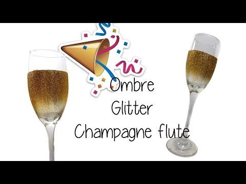🥂EASY DIY 🥂 New Years Ombre Glitter Champagne Flute 🥂🥂
