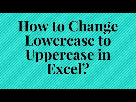 📌How to Change Lowercase to Uppercase in Excel? 🤔